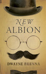 cover of New Albion by Dwayne Brenna